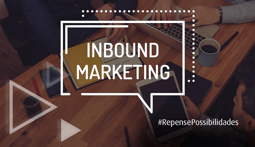 Inbound Marketing: estratégia para atração e conversão de clientes