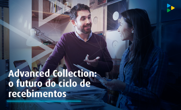 Advanced Collection: o futuro do ciclo de recebimentos