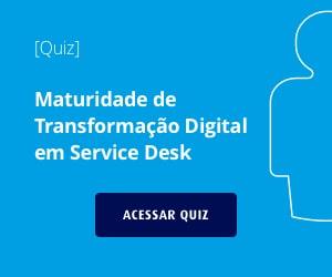 Maturidade em Transformaço digital em Service Desk