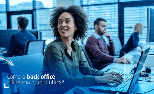 Porque o back office vai influenciar no front office do seu e-commerce